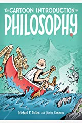The Cartoon Introduction to Philosophy Kindle Edition