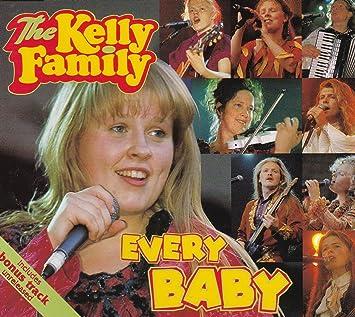 Every Baby The Kelly Family Amazonde Musik