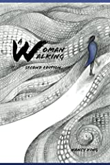 A Woman Walking Kindle Edition