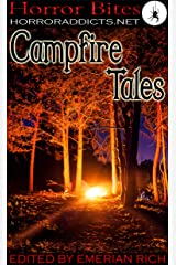 Horror Bites: Campfire Tales Kindle Edition