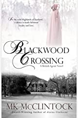 Blackwood Crossing (British Agent Novels Book 2) Kindle Edition