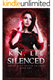 Silenced (The Grand Elite Caster Trilogy Book 1)