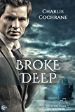 Broke Deep (Porthkennack Book 3)