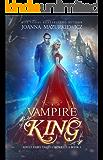 Vampire King (Adult Fairy Tale, Cinderella #1) (Adult Fairy Tale )