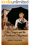 Mail Order Bride: The Singer and the Handsome Stagehand (Singing Sisters Book 3)