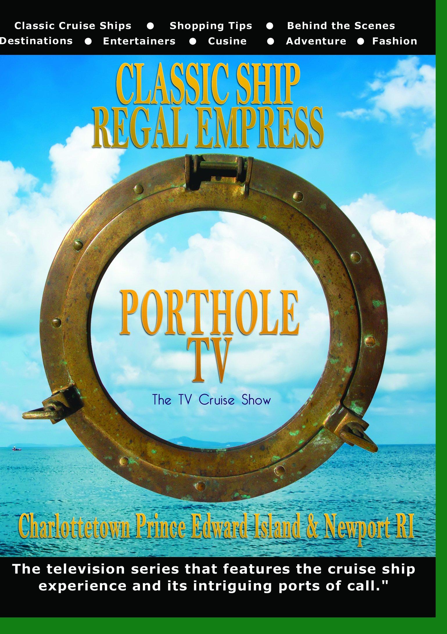 Porthole TV DVD Classic ship: Regal Empress