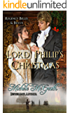 Lord Philip's Christmas (Regency Belles &Beaux Book 2)