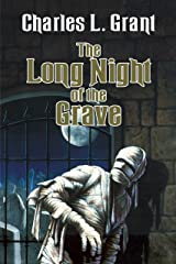 The Long Night of the Grave (The Universe of Horror Trilogy Book 3) Kindle Edition