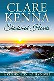 Shadowed Hearts (Kensington Family Novels Book 3)