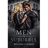 Men in Suburbia: (Suburbia Book 2)