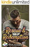 Rescue and Redemption (2 Hearts Rescue Book 3)