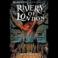 Rivers of London: Water Weed #4