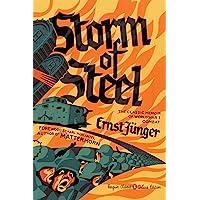 Storm of Steel: (Penguin Classics Deluxe Edition)