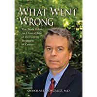 What Went Wrong: The Truth Behind the Clinical Trial of the Enzyme Treatment of...