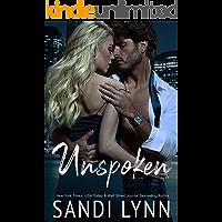 Unspoken: A Billionaire Romance