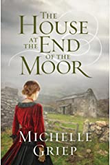 The House at the End of the Moor Kindle Edition