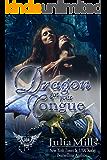 Dragon Got Your Tongue: Paranormal Dating Agency (Dragon Guard Book 24)