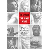 Is Jesus the Only Way? (Redesign) (Today's Issues)