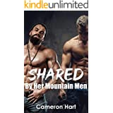 Shared By Her Mountain Men (Bear's Tooth Mountain Men series Book 4)