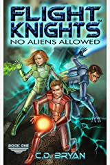 No Aliens Allowed (Flight Knights, Book 1) Kindle Edition