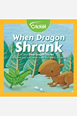 When Dragon Shrank and Other Dragon Stories Audible Audiobook