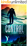 Control (Colony B Book 3)