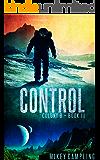 Control (Colony B Book 3)