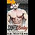 Santa Baby: A Billionaire Christmas Romance