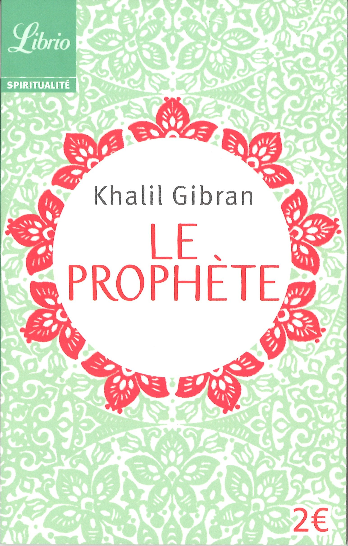 Le prophète por Khalil Gibran
