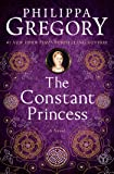 The Constant Princess (The Plantagenet and Tudor Novels)