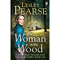The Woman in the Wood: A missing teenager. An outcast woman in the woods. And a girl determined to find the truth. From The Sunday Times bestselling author (English Edition)