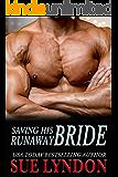 Saving His Runaway Bride (Dark Embrace Book 2)