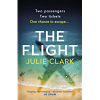 The Flight: The heart-stopping thriller of the summer - The New York Times bestseller