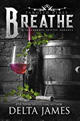 Breathe: Tangled Vines Kindle Edition