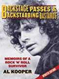 Backstage Passes and Backstabbing Bastards: Memoirs of a Rock 'n' Roll Survivor