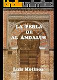 LA PERLA DE AL ÁNDALUS