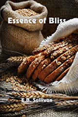 Essence of Bliss Kindle Edition
