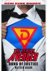 Sexual Avenger: Dong of Justice Kindle Edition