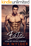 Fate: A Bad Boy Billionaire Holiday Romance (The Impossible Series Book 2)