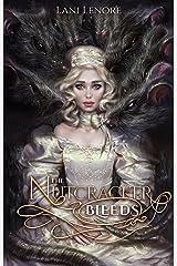 The Nutcracker Bleeds Kindle Edition