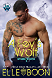 A Fey's Wolf (Mystic Wolves Book 5)