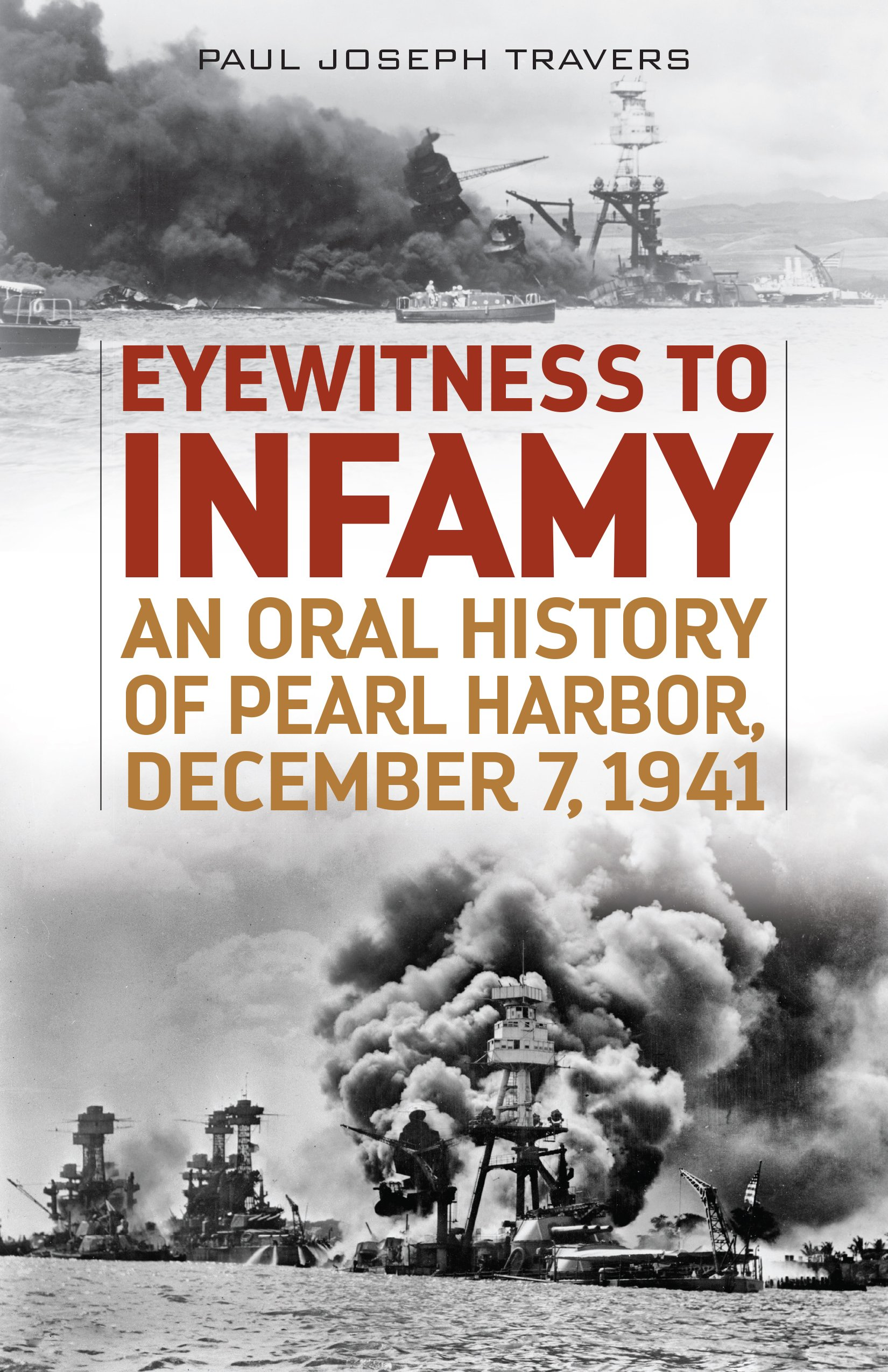 Eyewitness to Infamy: An Oral History of Pearl Harbor, December 7, 1941 pdf epub