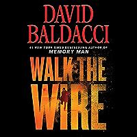Walk the Wire (Memory Man Book 6)