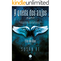A queda dos anjos - Fim dos dias - Livro 1