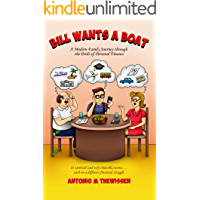 Bill Wants a Boat: A Modern Family Journey through the Perils of Personal Finance