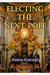 Electing the Next Pope Kindle Edition