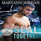 SEAL Together: Silver SEALs, Book 2