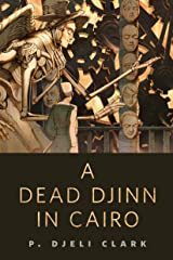 A Dead Djinn in Cairo: A Tor.Com Original Kindle Edition