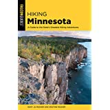 Hiking Minnesota: A Guide to the State's Greatest Hiking Adventures (State Hiking Guides Series)