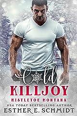 Cold Killjoy (Mistletoe Montana Book 17) Kindle Edition